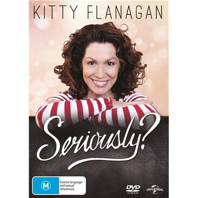Kitty Flanagan - Seriously DVD