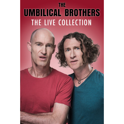 The Umbilical Brothers - The Live Collection VOD