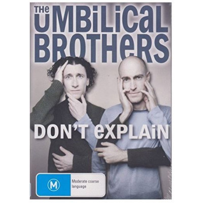 Umbilical Brothers - Don't Explain DVD